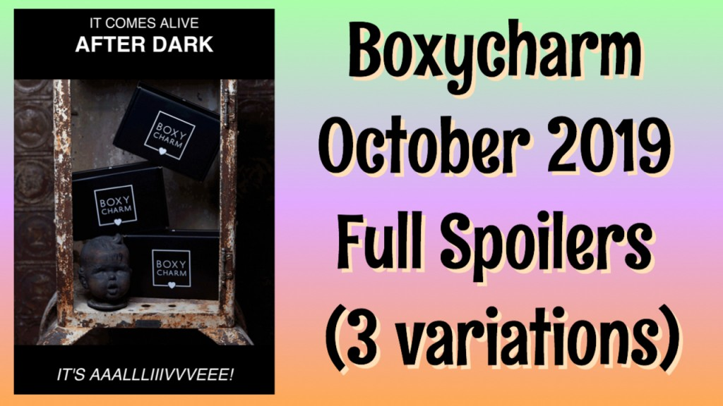 Boxycharm October 2019 Full Spoilers (3 Box Variation)