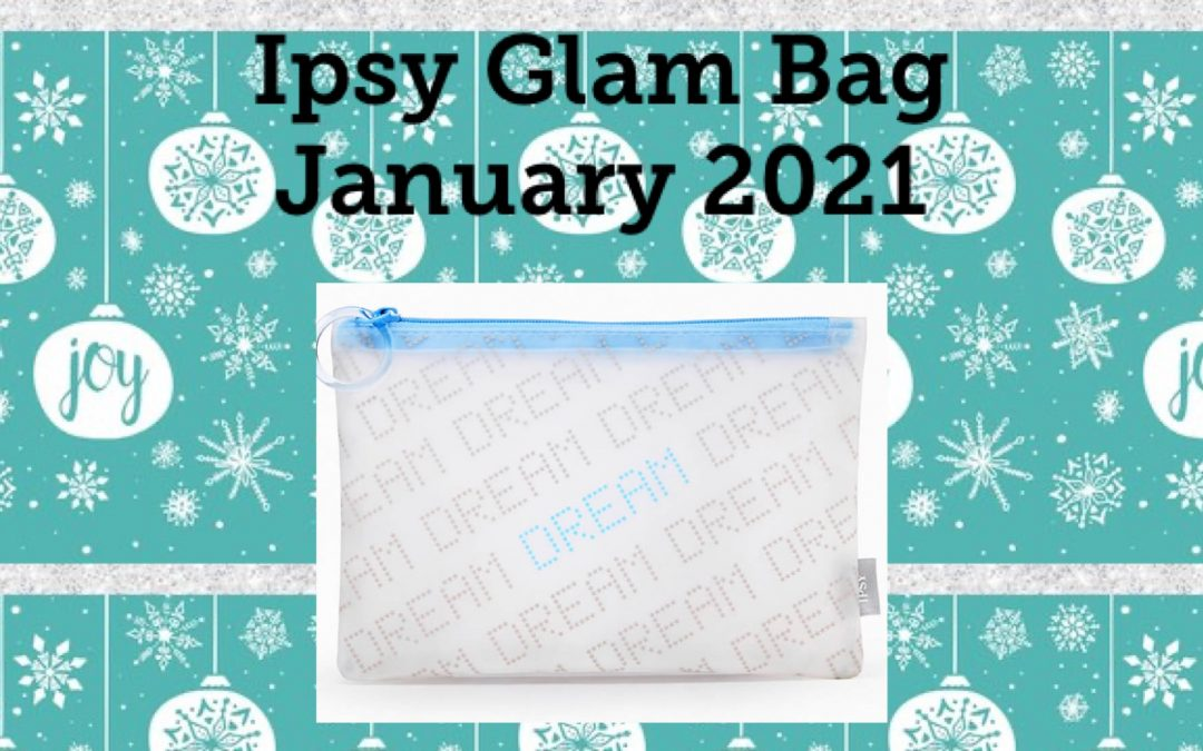 Ipsy Glam Bag January 2021 Spoilers (Origins, Kinship and more)