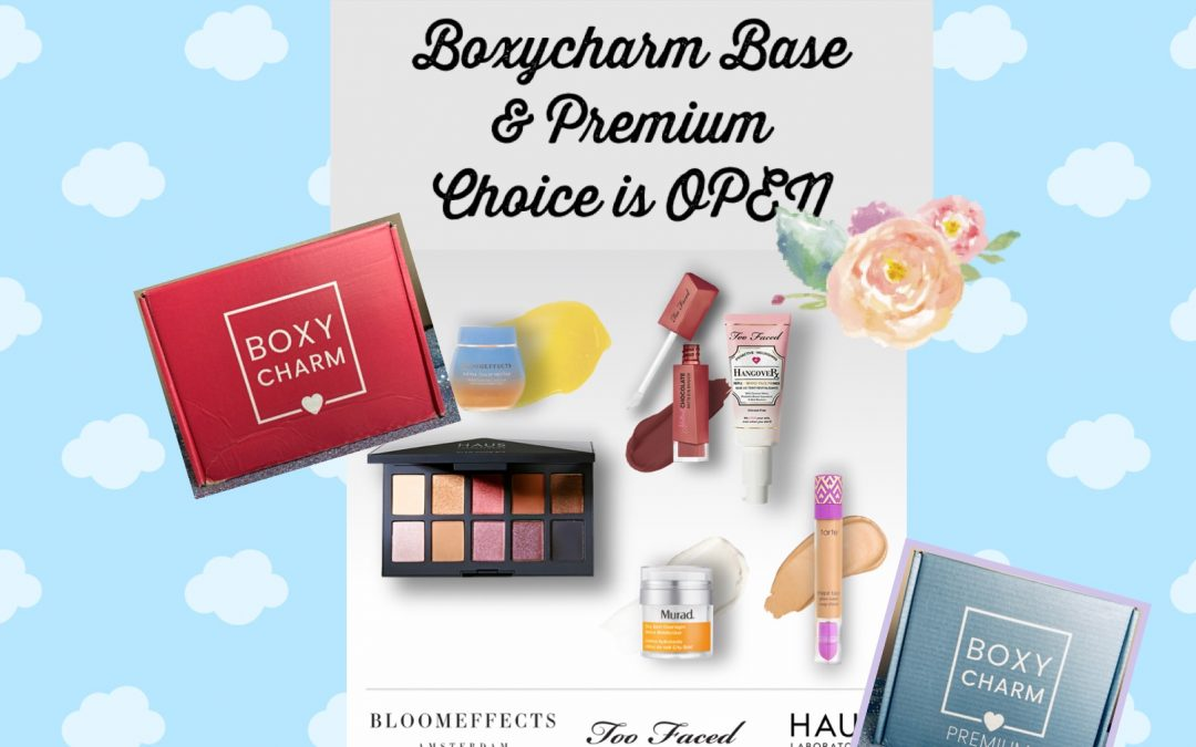 Boxycharm Base & Premium May 2021 Choices NOW OPEN